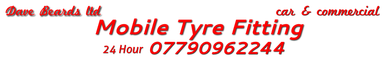 Dave Beards Ltd Mobile Tyre Fitting 24hr 24 hour